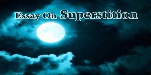 Superstition essay